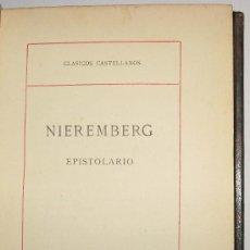 Libros antiguos: NIEREMBERG - EPISTOLARIO - CLASICOS CASTELLANOS. Lote 32650150