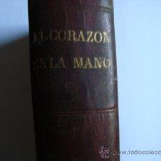 Libros antiguos: EL CORAZON EN LA MANO, ENRIQUE PEREZ ESCRICH , TERC EDICION TOMO SEGUND MADRID 1876, MIGUEL GUIJARRO. Lote 32659721
