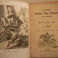 Libri antichi: DON QUIJOTE DE LA MANCHA SIGLO XIX CON LITOGRAFIAS (VER ALGUNAS DE ELLAS EN LAS IMAGENES). Lote 32975503