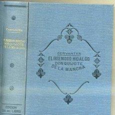 Libros antiguos: CERVANTES : DON QUIJOTE DE LA MANCHA - SOPENA, EDICIÓN DÍA DEL LIBRO, C. 1935) . Lote 32988591