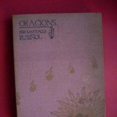 Libros antiguos: SANTIAGO RUSIÑOL - ORACIONS - LITOGRAFIAS MIQUEL UTRILLO - 1897 . Lote 33247392