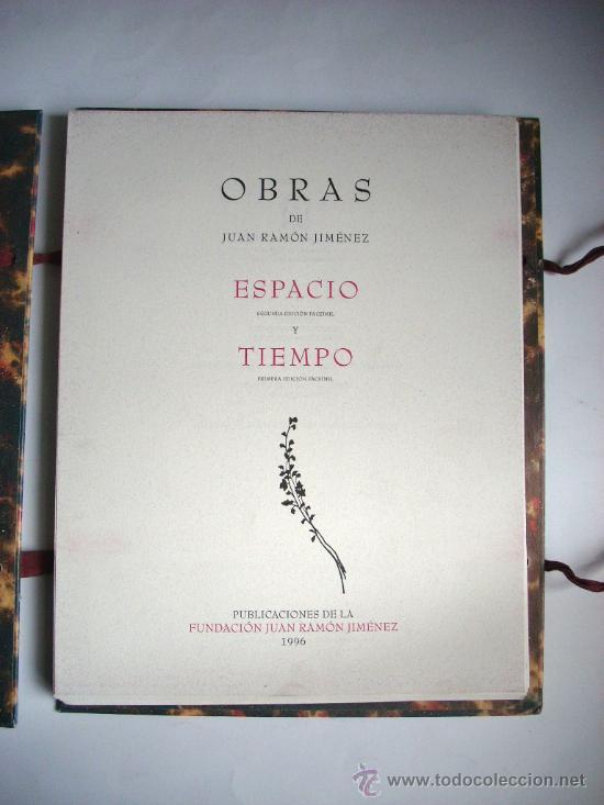 ESPACIO Y TIEMPO - JUAN RAMÓN JIMÉNEZ (Libros antiguos (hasta 1936), raros y curiosos - Literatura - Narrativa - Clásicos)