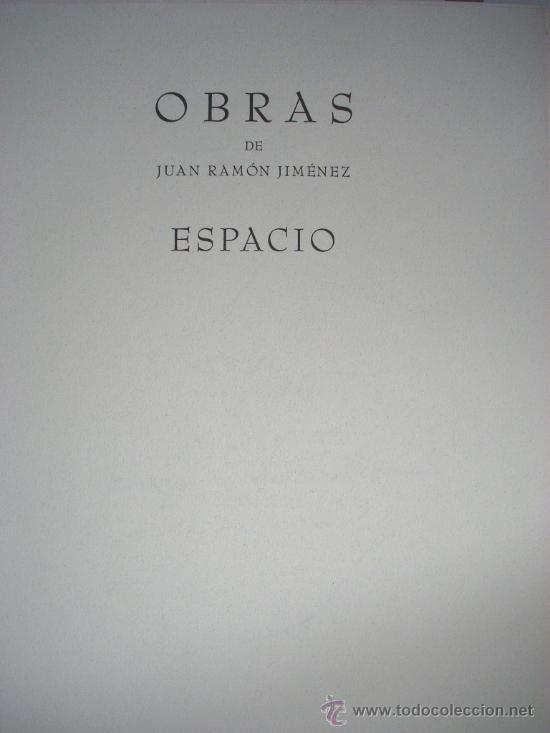 Libros antiguos: ESPACIO Y TIEMPO - JUAN RAMÓN JIMÉNEZ - Foto 7 - 34060333