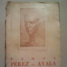 Libros antiguos: RAMÓN PÉREZ DE AYALA, VIDA Y OBRA. POR FRANCISCO AGUSTÍN. MADRID 1927.. Lote 34086655