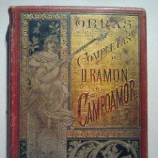 Libros antiguos: OBRAS COMPLETAS DE D. RAMÓN DE CAMPOAMOR. BARCELONA. MONTANER Y SIMÓN 1888. CON GRABADOS.. Lote 34086763