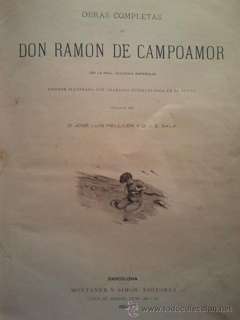 Libros antiguos: Obras completas de D. Ramón de Campoamor. Barcelona. Montaner y Simón 1888. Con grabados. - Foto 2 - 34086763