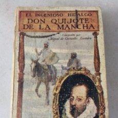 Libros antiguos: INGENIOSO HIDALGO DON QUIJOTE DE LA MANCHA 1931. Lote 34240414
