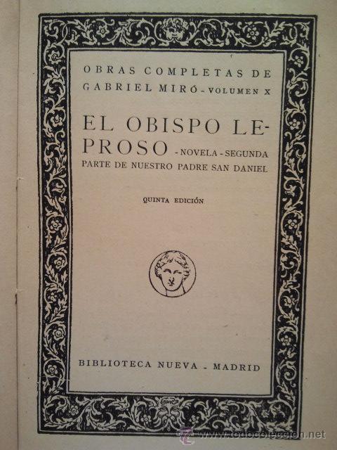 Libros antiguos: Obras Completas de Gabriel Miró. Biblioteca Nueva Madrid 1928. - Foto 3 - 34506693