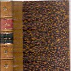 Libros antiguos: GOETHE: FAUSTO Y EL SEGUNDO FAUSTO (1921). Lote 104264775