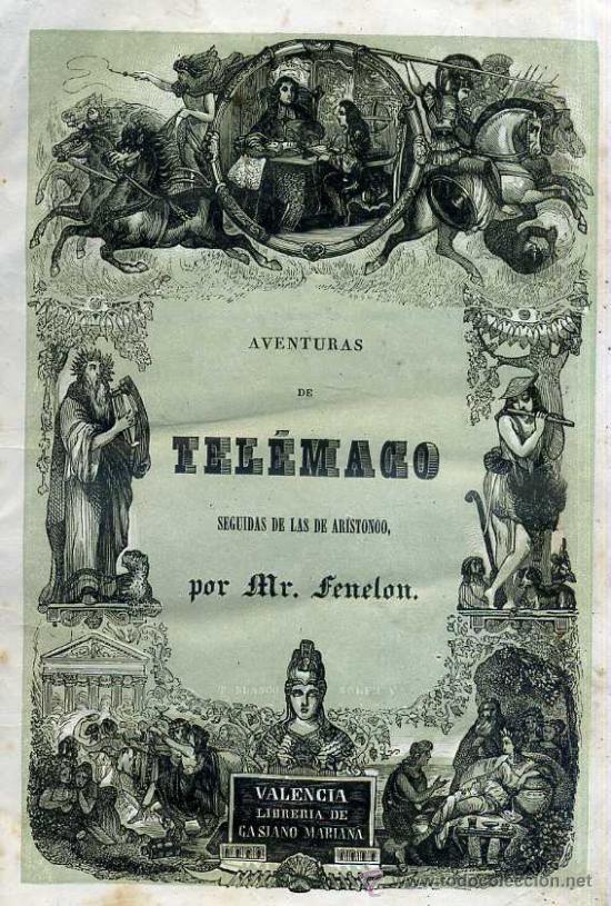 Libros antiguos: FENELON : AVENTURAS DE TELÉMACO SEGUIDAS DE LAS DE ARISTONOO (VALENCIA, 1843) ABUNDANTES GRABADOS - Foto 4 - 48213244