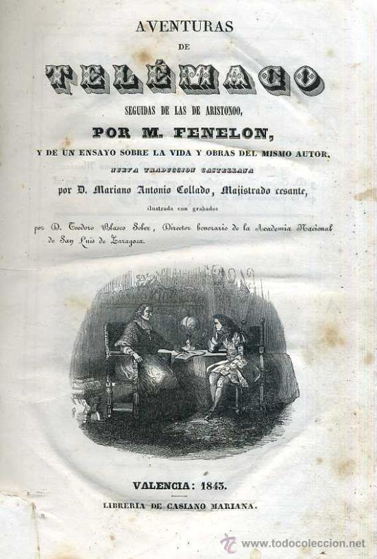 Libros antiguos: FENELON : AVENTURAS DE TELÉMACO SEGUIDAS DE LAS DE ARISTONOO (VALENCIA, 1843) ABUNDANTES GRABADOS - Foto 3 - 48213244