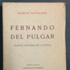 Libros antiguos: FERNANDO DEL PULGAR. CLAROS VARONES DE CASTILLA. 1923. ED. 'LA LECTURA'.. Lote 35231858