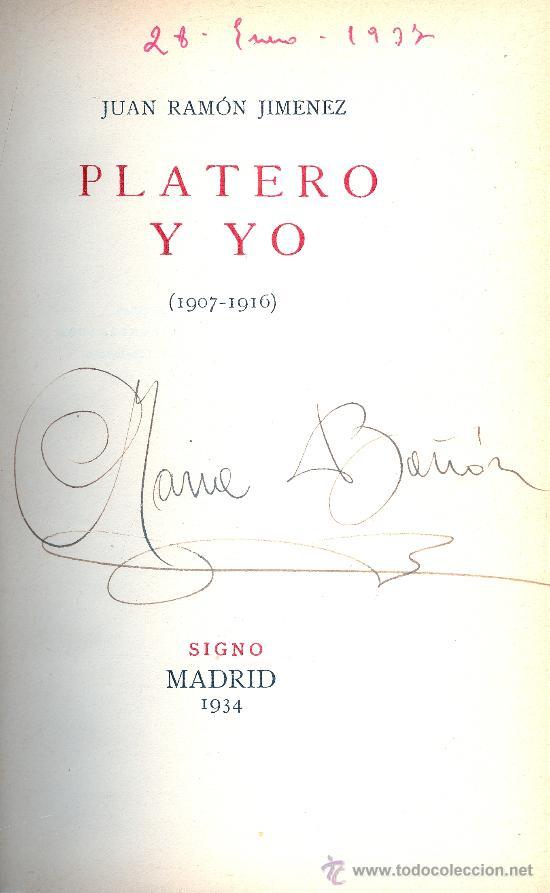 JUAN RAMON JIMÉNEZ. PLATERO Y YO (1907-1916). MADRID, SIGNO, 1934. (Libros antiguos (hasta 1936), raros y curiosos - Literatura - Narrativa - Clásicos)