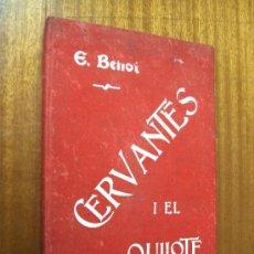 Libros antiguos: ESTUDIO ACERCA DE CERVANTES I EL QUIJOTE / EDUARDO BENOT / MADRID 1905. Lote 35530168