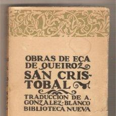 Libros antiguos: SAN CRISTÓBAL .- EÇA DE QUEIROZ. Lote 35607912