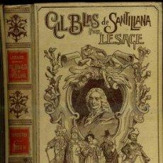 Libros antiguos: MONTANER & SIMÓN - LESAGE : GIL BLAS DE SANTILLANA TOMO II (1900) . Lote 35693814