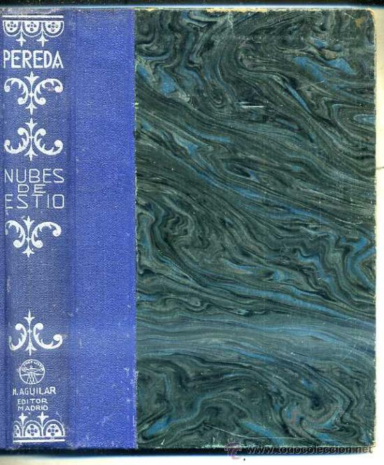 PEREDA : NUBES DE ESTÍO (AGUILAR) (Libros antiguos (hasta 1936), raros y curiosos - Literatura - Narrativa - Clásicos)