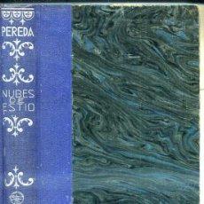 Libros antiguos: PEREDA : NUBES DE ESTÍO (AGUILAR) . Lote 35703534
