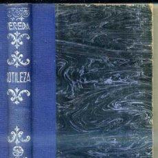 Libros antiguos: PEREDA : SOTILEZA (AGUILAR) . Lote 35703575
