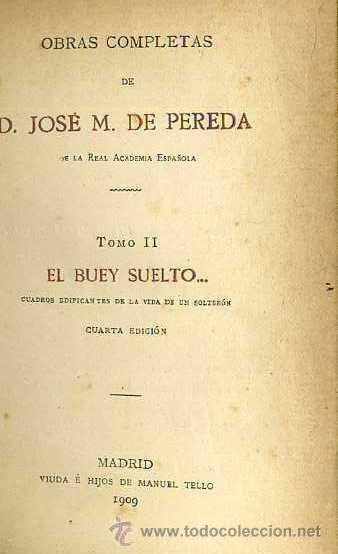 Libros antiguos: PEREDA : EL BUEY SUELTO (TELLO, 1909) - Foto 2 - 35703637