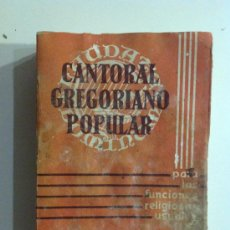 Libros antiguos: CANTORAL GREGORIANO POPULAR 1961. Lote 36012453