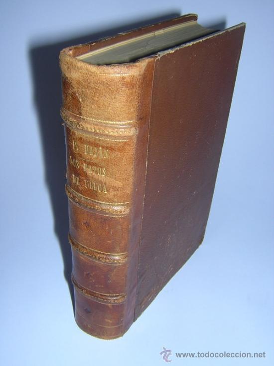 1886 - EMILIA PARDO BAZAN - LOS PAZOS DE ULLOA - PRIMERA EDICION (Libros antiguos (hasta 1936), raros y curiosos - Literatura - Narrativa - Clásicos)