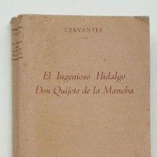 Libros antiguos: D. QUIJOTE DE LA MANCHA, EDITORIAL RAMÓN SOPENA. Lote 36250277