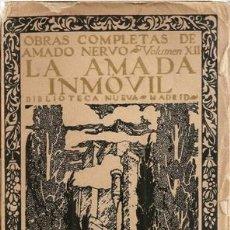 Libros antiguos: LA AMADA INMOVIL, AMADO NERVO. Lote 36595189