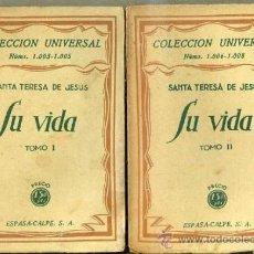 Libros antiguos: SANTA TERESA DE JESÚS : SU VIDA - DOS TOMOS (ESPASA CALPE, 1927) . Lote 36909018