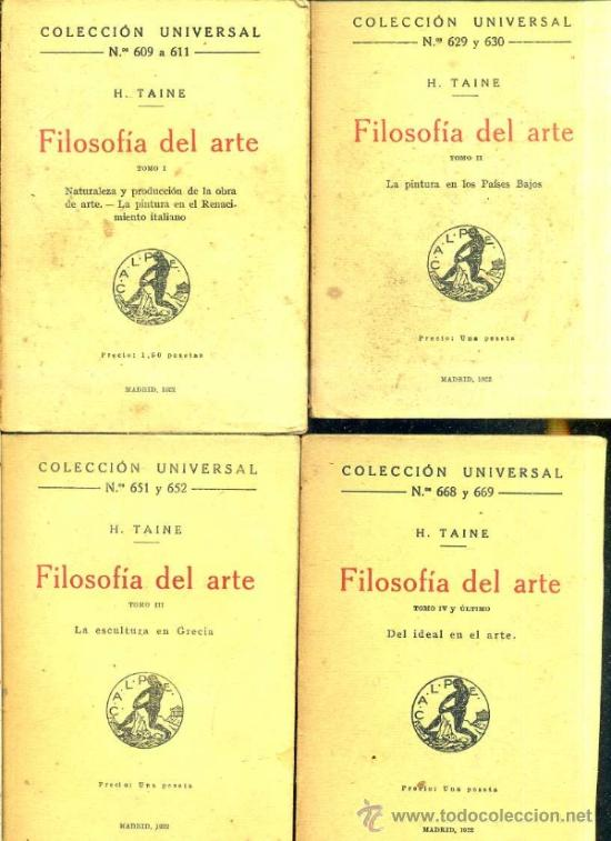 H. TAINE : FILOSOFÍA DEL ARTE - CUATRO TOMOS (CALPE, 1922) (Libros antiguos (hasta 1936), raros y curiosos - Literatura - Narrativa - Clásicos)