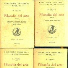 Libros antiguos: H. TAINE : FILOSOFÍA DEL ARTE - CUATRO TOMOS (CALPE, 1922). Lote 36923559