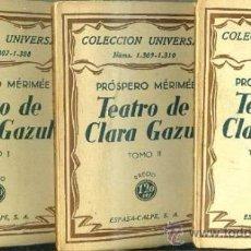 Libros antiguos: MERIMÉE : TEATRO DE CLARA GAZUL - TRES TOMOS (ESPASA CALPE, 1933) TRADUCCIÓN DE LUIS CERNUDA. Lote 36923969