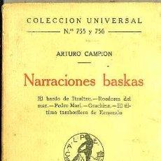 Libros antiguos: ARTURO CAMPION : NARRACIONES BASKAS (CALPE, 1923) . Lote 36926658