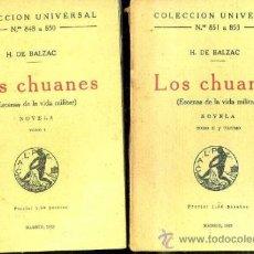 Libros antiguos: BALZAC : LOS CHUANES . ESCENAS DE LA VIDA MILITAR - DOS TOMOS (CALPE, 1923). Lote 36948282