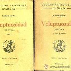 Libros antiguos: SAINTE BEUVE : VOLUPTUOSIDAD - DOS TOMOS (CALPE, 1923). Lote 36948360