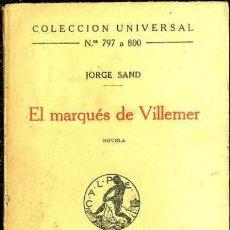 Libros antiguos: JORGE SAND : EL MARQUÉS DE VILLEMER (CALPE, 1923). Lote 36954176