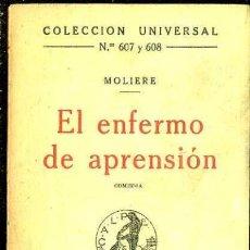 Libros antiguos: MOLIERE : EL ENFERMO DE APRENSIÓN (CALPE, 1922). Lote 36954369