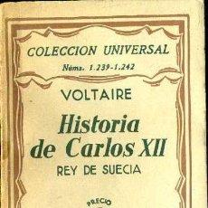 Libros antiguos: VOLTAIRE : HISTORIA DE CARLOS XII, REY DE SUECIA (ESPASA CALPE, 1932). Lote 36981343