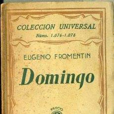 Libros antiguos: FROMENTIN : DOMINGO (ESPASA CALPE, 1928). Lote 36981725