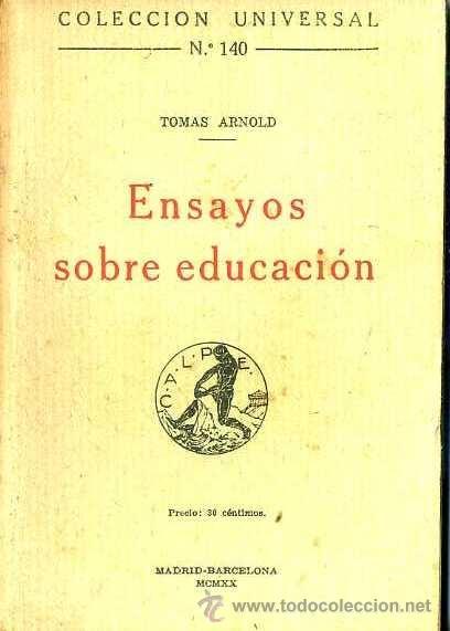 ARNOLD : ENSAYOS SOBRE EDUCACIÓN (CALPE, 1920) (Libros antiguos (hasta 1936), raros y curiosos - Literatura - Narrativa - Clásicos)