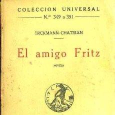 Livros antigos: ERCKMANN CHATRIAN : EL AMIGO FRITZ (CALPE, 1920). Lote 36986482