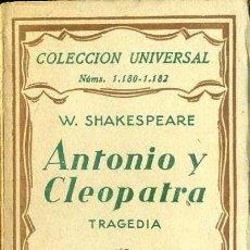 Libros antiguos: SHAKESPEARE : ANTONIO Y CLEOPATRA (ESPASA CALPE, 1930). Lote 37003324