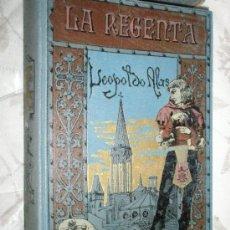 """Libros antiguos: LEOPOLDO ALAS, """"CLARÍN"""": LA REGENTA. 1908. Lote 37172957"""