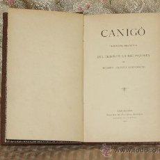 Libros antiguos: 3206- CANIGO. JACINTO VERDAGUER. EDIT. CATALUNYA ARTISTICA. 1901.. Lote 222722723
