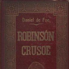 Libros antiguos: LAS AVENTURAS DE ROBINSON CRUSOE. DANIEL DE FOE. 14 SEPTIEMBRE 1914. IMPRENTA DE HENRICH Y COMPAÑIA. Lote 37520718