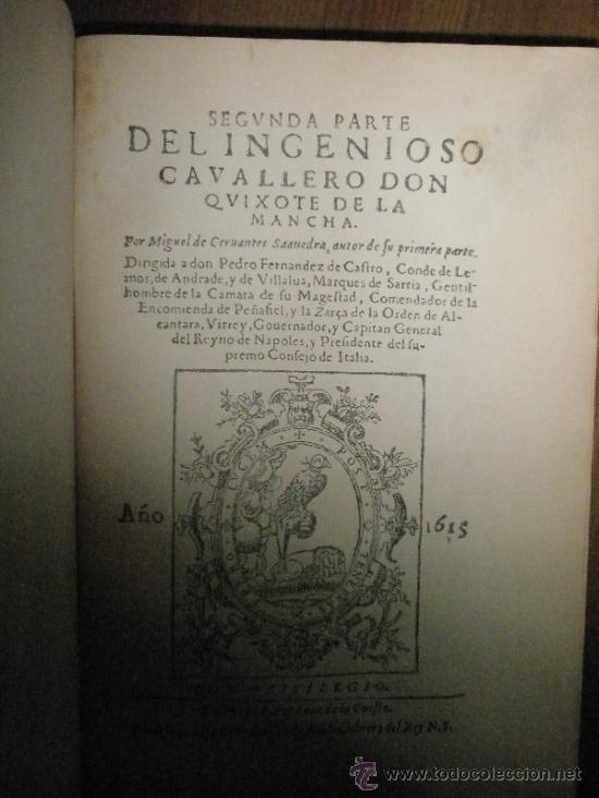 SEGUNDA PARTE DE EL INGENIOSO HIDALGO DON QUIJOTE DE LA MANCHA. EDICIÓN FACSÍMIL DE LA IMPRESA EN MA (Libros antiguos (hasta 1936), raros y curiosos - Literatura - Narrativa - Clásicos)