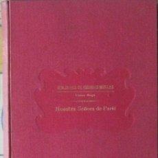 Libros antiguos: NUESTRA SEÑORA DE PARÍS. VÍCTOR HUGO (BIBLIOTECA GRANDES NOVELAS, SOPENA 1933). Lote 37610784
