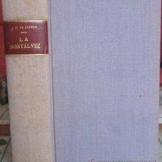 Libros antiguos: LA MONTÁLVEZ. JOSÉ MARÍA DE PEREDA 1926. Lote 37654178
