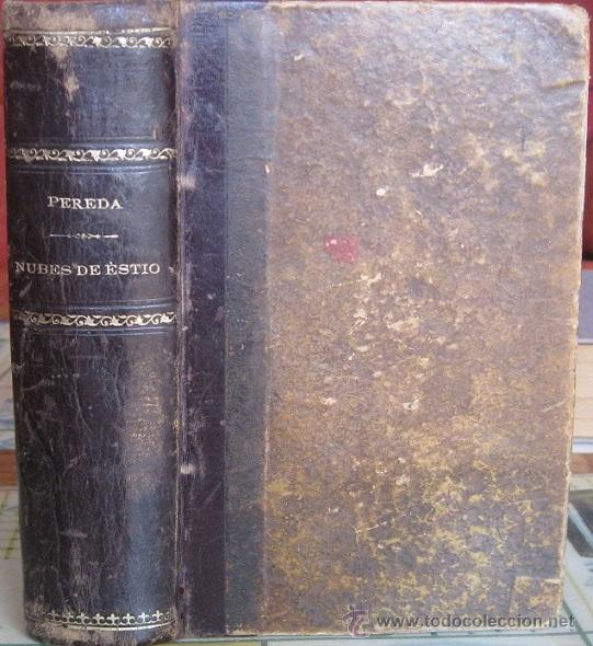 NUBES DE ESTÍO. JOSÉ MARÍA DE PEREDA 1894 (Libros antiguos (hasta 1936), raros y curiosos - Literatura - Narrativa - Clásicos)