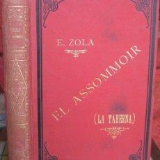 Libros antiguos: LA TABERNA. EMILIO ZOLA (LA MODERNA MARAVILLA 1880). Lote 37772471